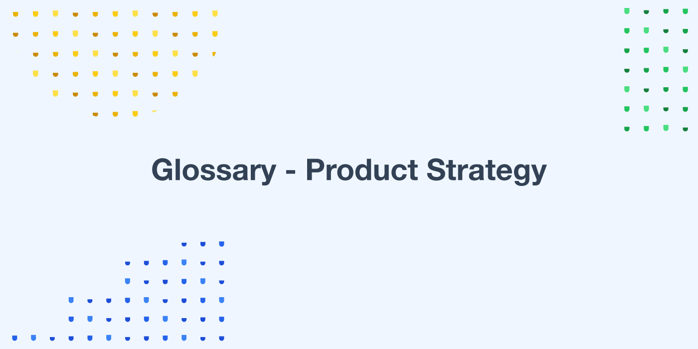 Glossary-product-strategy-userwell