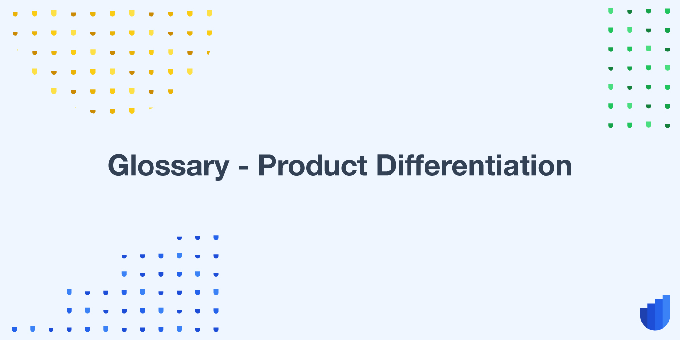 Product Differentiation Glossary