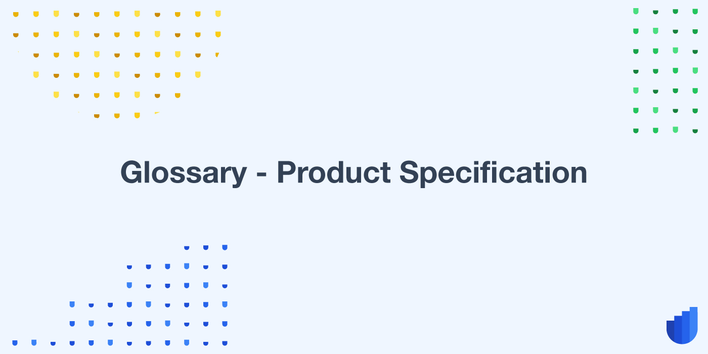 Glossary-product-spec-userwell