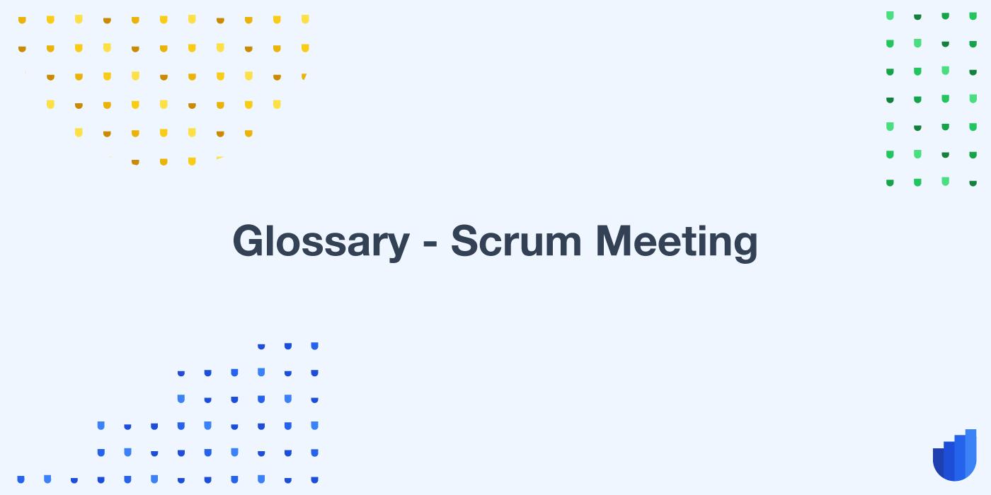 Glossary-scrum-meeting-userwell