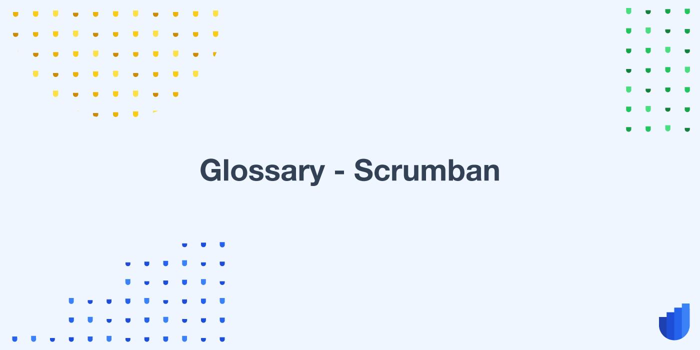 Glossary-scrumban-userwell