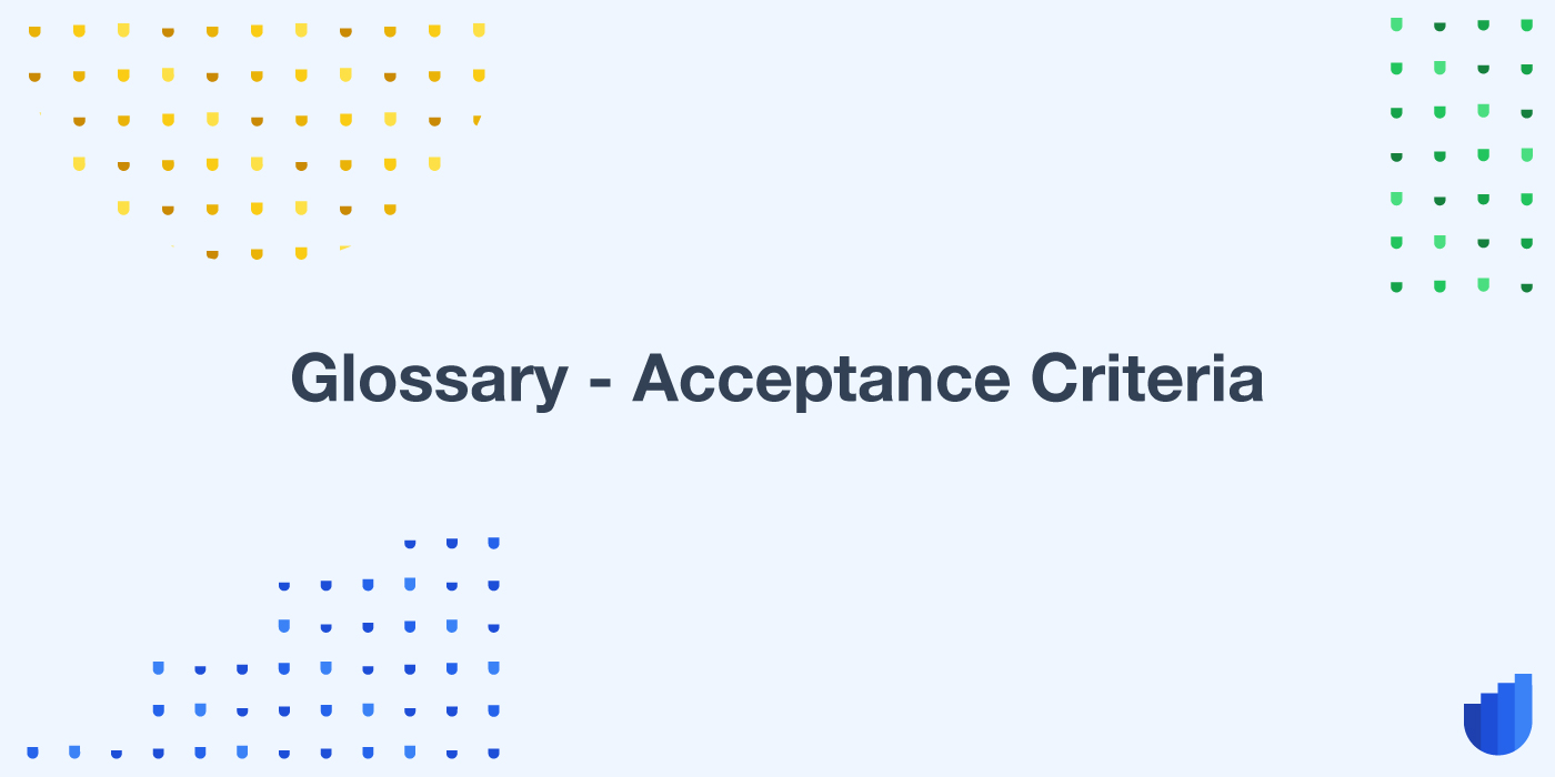 Acceptance Criteria Glossary Userwell