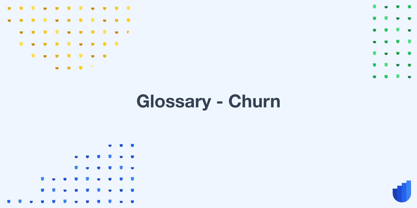 Churn Glossary Userwell