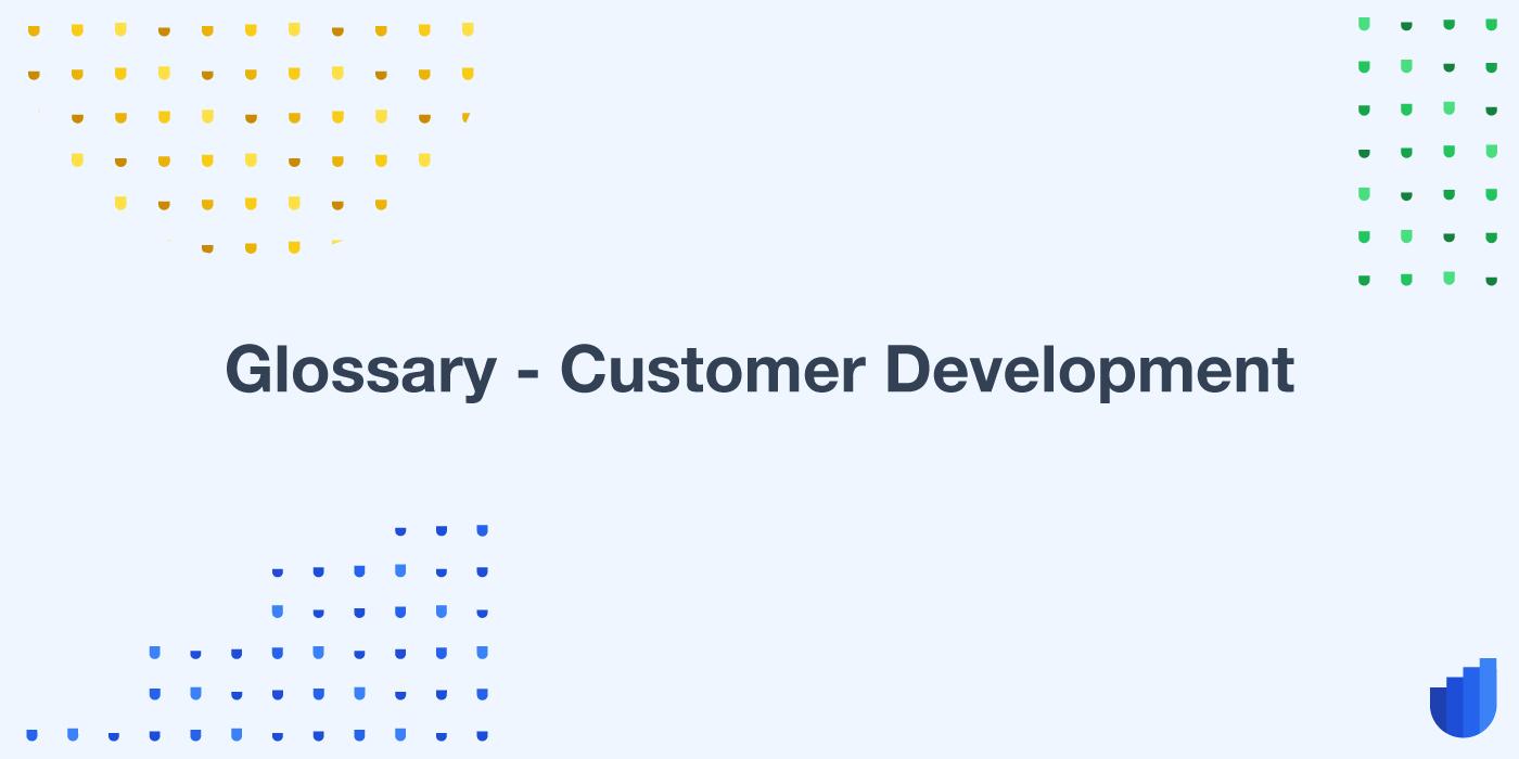 Customer Development Glossary Userwell