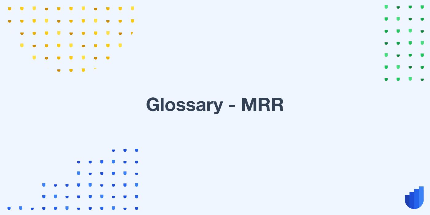 MRR Glossary Userwell