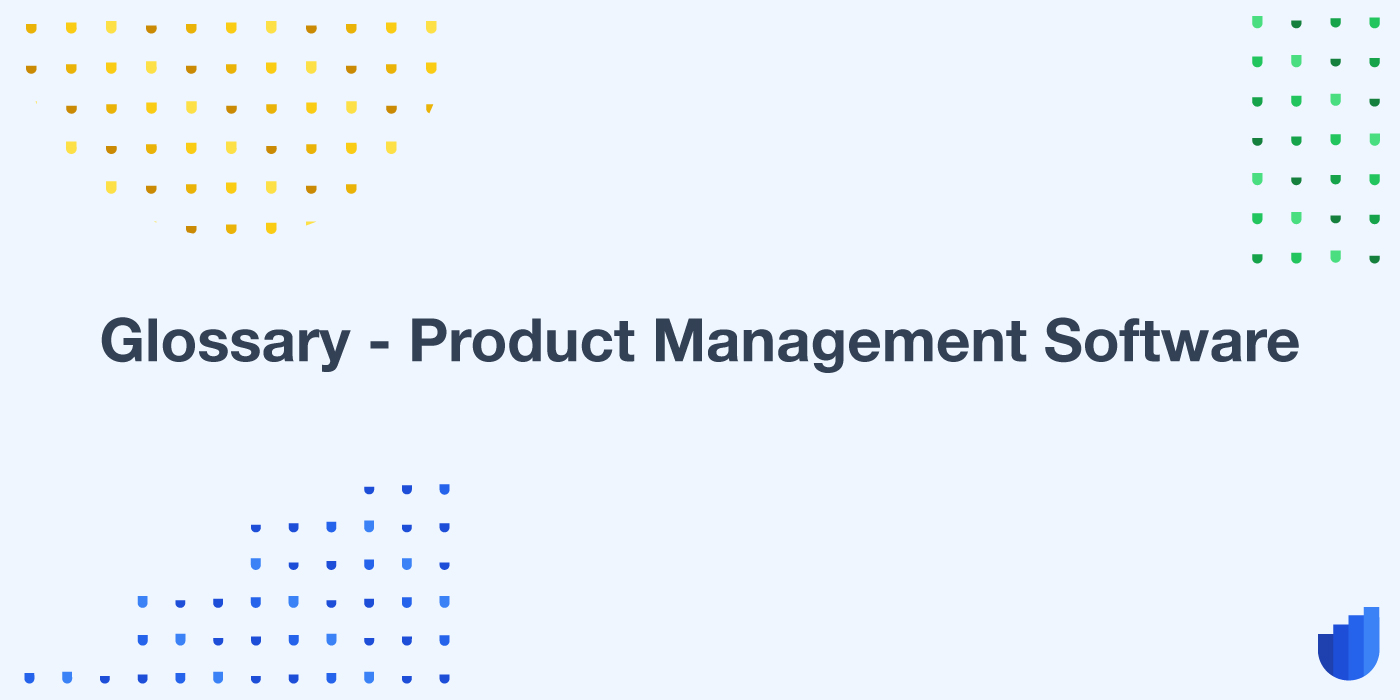 Product Management Software Glossary Userwell