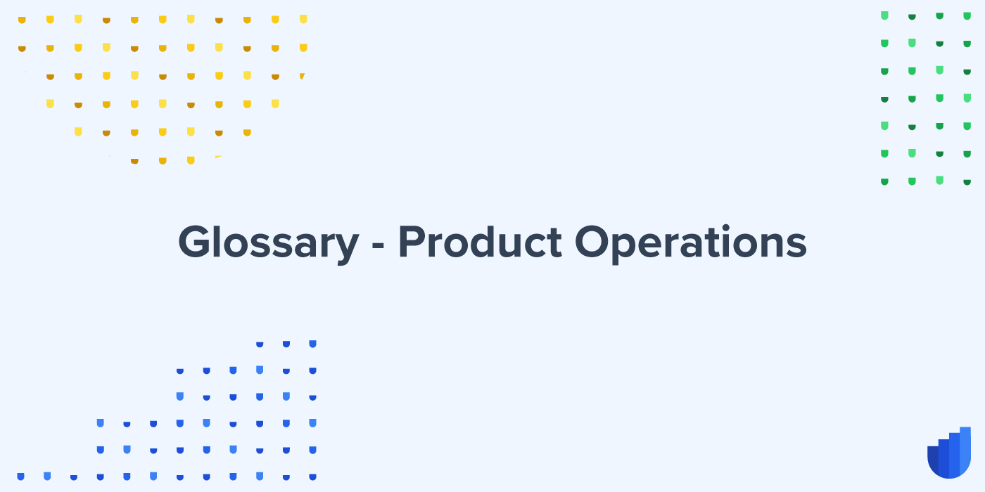 Product Operations Glossary Userwell