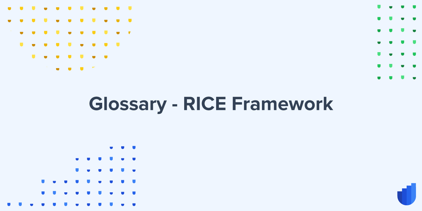 RICE Framework Glossary Userwell